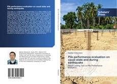 Capa do livro de Pile performance evaluation on usual state and during earthquake