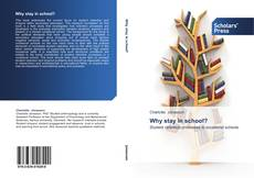 Bookcover of Why stay in school?