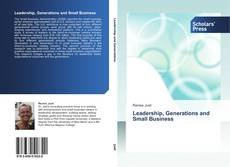 Bookcover of Leadership, Generations and Small Business