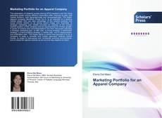 Bookcover of Marketing Portfolio for an Apparel Company