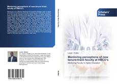 Portada del libro de Mentoring perceptions of new tenure-track faculty at HBCU's