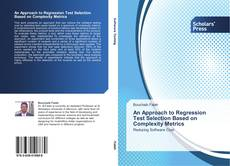 Copertina di An Approach to Regression Test Selection Based on Complexity Metrics