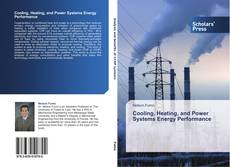 Bookcover of Cooling, Heating, and Power Systems Energy Performance