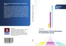 Bookcover of Performance Tuning Strategies for Data Ware House