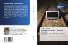 Bookcover of Unrealistic Pledges - Deficient Results