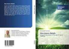 Bookcover of Shia Islamic Beliefs