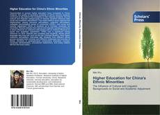Bookcover of Higher Education for China's Ethnic Minorities