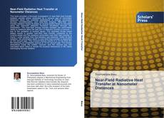 Bookcover of Near-Field Radiative Heat Transfer at Nanometer Distances