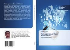 Bookcover of Heterogeneous Cloud Architecture