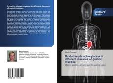 Capa do livro de Oxidative phosphorylation in different diseases of gastric mucosa