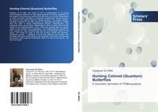 Buchcover von Hunting Colored (Quantum) Butterflies