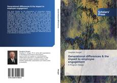 Bookcover of Generational differences & the impact to employee engagement