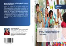 Bookcover of Music Teaching Self-Efficacy in Early Childhood Teacher Education