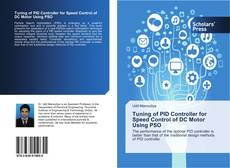 Bookcover of Tuning of PID Controller for Speed Control of DC Motor Using PSO
