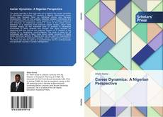 Bookcover of Career Dynamics: A Nigerian Perspective