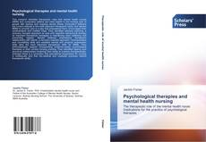 Couverture de Psychological therapies and mental health nursing