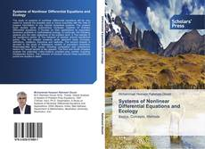 Bookcover of Systems of Nonlinear Differential Equations and Ecology