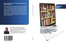 Copertina di Role of Digital Library in Bridging Digital Divide: Information Age