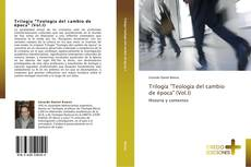 """Capa do livro de Trilogía """"Teología del cambio de época"""" (Vol.I)"""