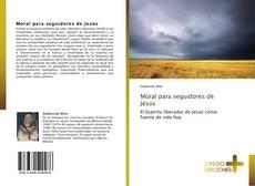 Buchcover von Moral para seguidores de Jesús