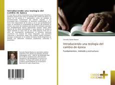 Borítókép a  Introduciendo una teología del cambio de época - hoz