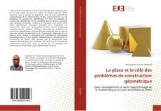 Capa do livro de La place et le rôle des problèmes de construction géométrique