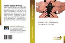 Bookcover of Diálogos sobre los Evangelios