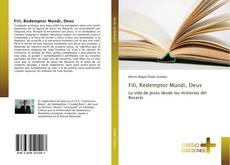 Bookcover of Fili, Redemptor Mundi, Deus