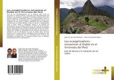 Bookcover of Los evangelizadores encuentran al Diablo en el Virreinato del Perú