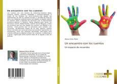 Bookcover of Un encuentro con los cuentos
