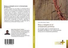 Bookcover of Ética y religión en el cristianismo primitivo