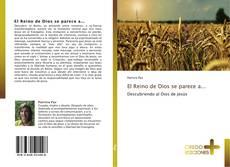 Bookcover of El Reino de Dios se parece a...