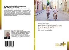 Bookcover of El Matrimonio cristiano en una perspectiva pastoral