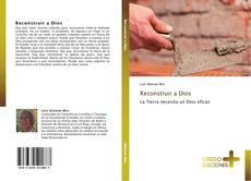 Bookcover of Reconstruir a Dios