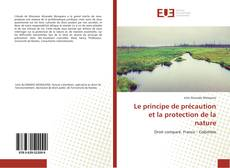 Bookcover of Le principe de précaution et la protection de la nature