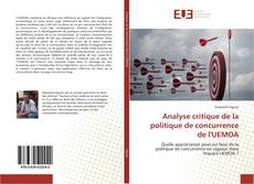 Borítókép a  Analyse critique de la politique de concurrence de l'UEMOA - hoz