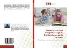 Bookcover of Recueil d'exercices d'apprentissage du français basés sur la lecture/e