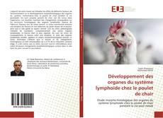 Borítókép a  Développement des organes du système lymphoïde chez le poulet de chair - hoz