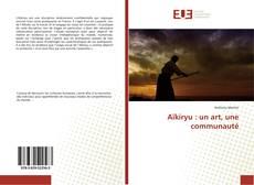 Bookcover of Aïkiryu : un art, une communauté