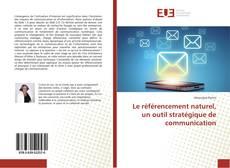Copertina di Le référencement naturel, un outil stratégique de communication