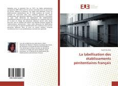 Couverture de La labellisation des établissements pénitentiaires français