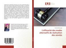 Portada del libro de L'efficacité des modes alternatifs de réalisation des sûretés