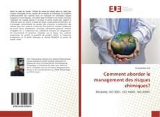 Couverture de Comment aborder le management des risques chimiques?