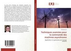 Bookcover of Techniques avancées pour la commande des machines asynchrones