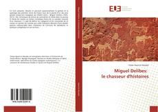 Miguel Delibes: le chasseur d'histoires的封面
