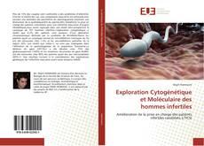 Bookcover of Exploration Cytogénétique et Moléculaire des hommes infertiles