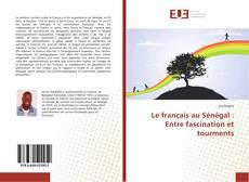 Copertina di Le français au Sénégal : Entre fascination et tourments