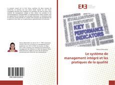 Buchcover von Le système de management intégré et les pratiques de la qualité