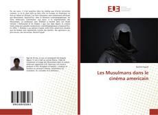 Bookcover of Les Musulmans dans le cinéma americain