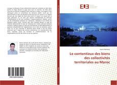 Portada del libro de Le contentieux des biens des collectivités territoriales au Maroc